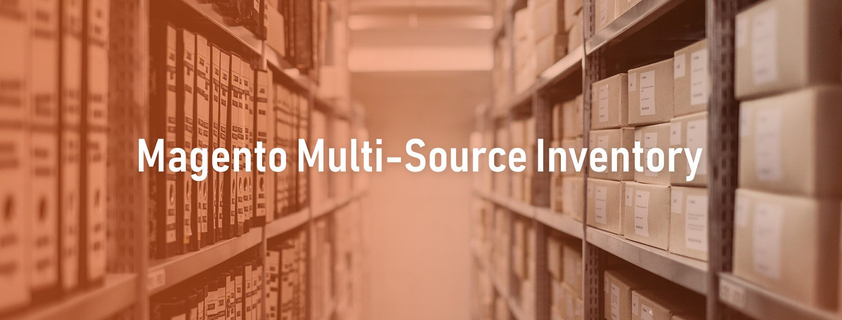 What is Magento Multi-Source Inventory and how to implement them